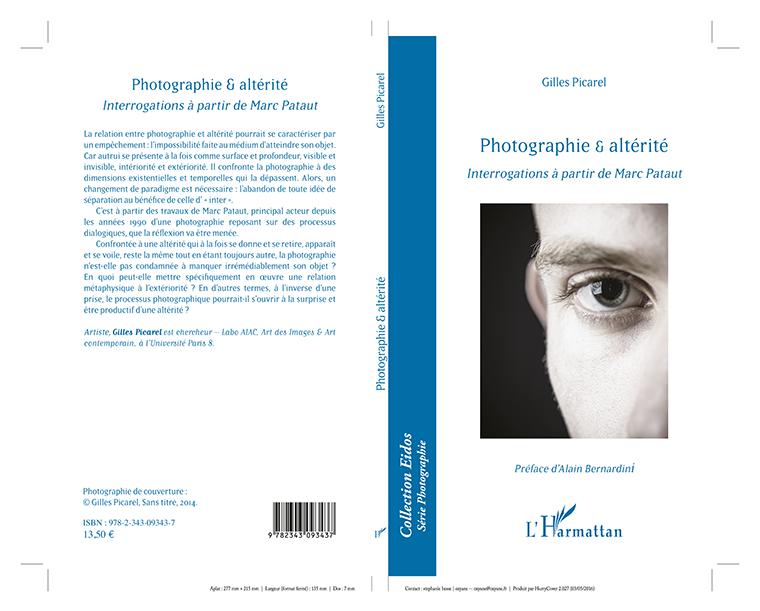 Livre photographie et alterite de gilles picrael publié chez l'Harmattan